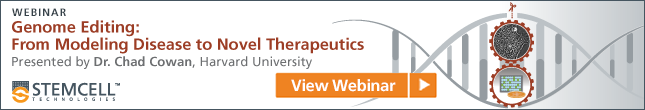 View Webinar: Genome Editing: From Modeling Disease to Novel Therapeutics